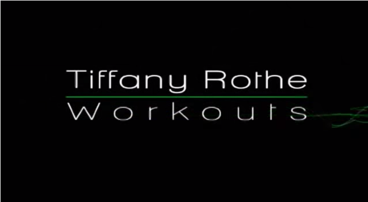 Tiffany Rothe workouts